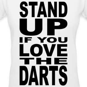 Stand up if you Love the Darts Women's T-Shirts - Women's V-Neck T-Shirt