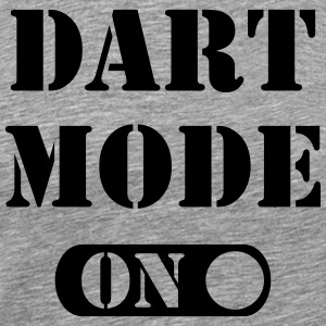 Dart Mode On T-Shirts - Men's Premium T-Shirt