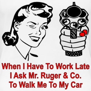 Work Late I Ask Mr. Ruger To Walk Me To My Car  - Women's Premium T-Shirt
