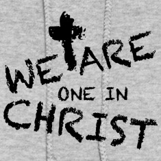 We Are One In Christ Hoodies