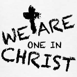 We Are One In Christ Kids' Shirts - Kids' T-Shirt