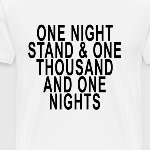 one_night_stand__one_thousand_and_one_nights - Men's Premium T-Shirt