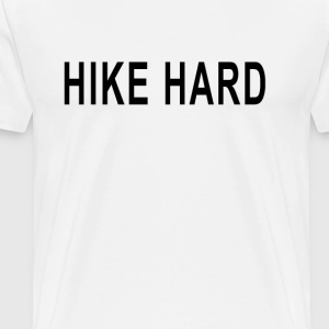 hike_hard - Men's Premium T-Shirt