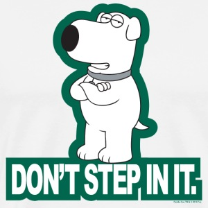 Family Guy Don't Step In It! - Men's Premium T-Shirt