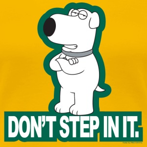 Family Guy Don't Step In It! - Women's Premium T-Shirt