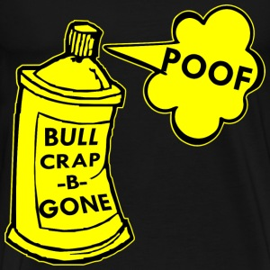 Bull Crap B Gone Spray Can  - Men's Premium T-Shirt