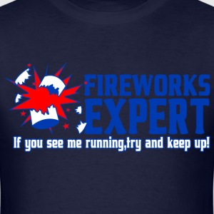 Fire works expert if you see me running try - Men's T-Shirt