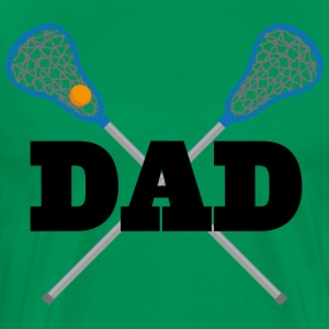 Lacrosse Dad Team Dad T-Shirts - Men's Premium T-Shirt