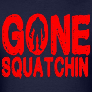Gone squatchin - Men's T-Shirt
