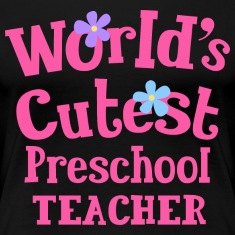 Preschool Teacher Cutest Women's T-Shirts