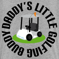 Design ~ Daddys Little Golfing Buddy Shirt
