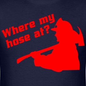 Where my hose at - Men's T-Shirt