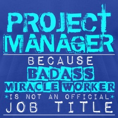 Badass Project Manager T-Shirts