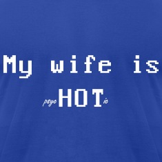 Wife is Hot T-Shirts