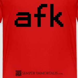 Kid's AFK - Away from Keyboard shirt - Toddler Premium T-Shirt
