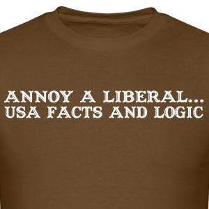 Annoy a liberal usa facts and logic - Men's T-Shirt
