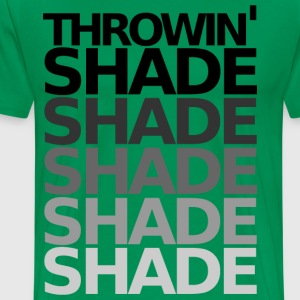 THROWIN' SHADE - Men's Premium T-Shirt