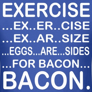 Exercise ex er cise ex ar size eggs are sides - Men's T-Shirt