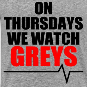 On Thursdays we watch Greys T-Shirts - Men's Premium T-Shirt