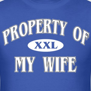 Property of my wife - Men's T-Shirt