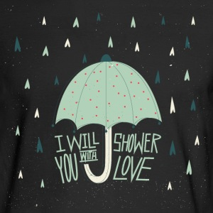 Shower with love Long Sleeve Shirts - Men's Long Sleeve T-Shirt