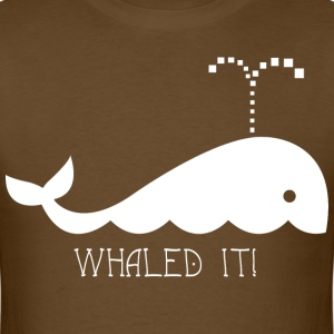 Whaled it - Men's T-Shirt