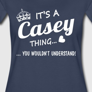 It's a CASEY thing - Women's Premium T-Shirt
