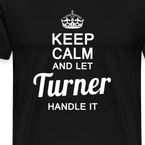 Let Turner handle It! - Men's Premium T-Shirt