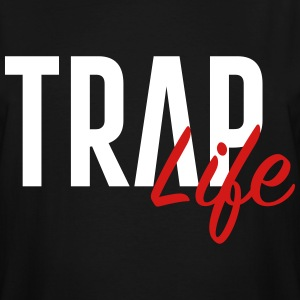 Trap life - Men's Tall T-Shirt