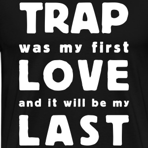 trap first love T-Shirts - Men's Premium T-Shirt