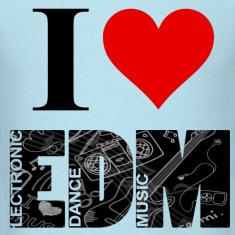 I Love EDM T-Shirts