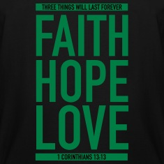 Faith Hope Love T-Shirts