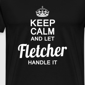 Let Fletcher handle it - Men's Premium T-Shirt