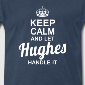 Let Hughes handle it - Men's Premium T-Shirt