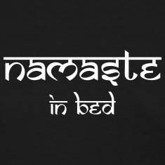 Namaste In Bed Women's T-Shirts