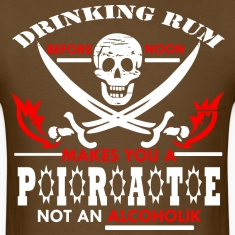 DRINKING-RUM-BEFORE-NOON-MAKES-YOU-A-PIRATE-NOT