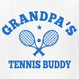 Grandpa's Tennis Buddy Kids' Shirts - Kids' T-Shirt