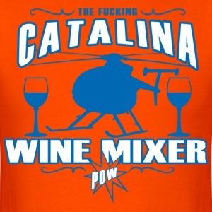THE-FUCKING-CATALINA-WINE-MIXER-POW-T-SHIRT - Men's T-Shirt