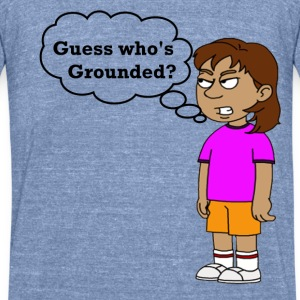 Dora Grounded Guess Who's Grounded Unisex T-Shirt - Unisex Tri-Blend T-Shirt