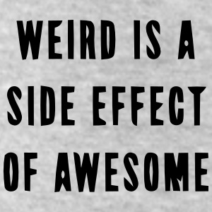 WEIRD IS A SIDE EFFECT OF AWESOME Bottoms - Leggings by American Apparel