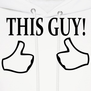 Funny This Guy Thumbs Up Hoodies - Men's Hoodie