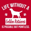 Dog shirt: Life without a Goldie is pointless Tanks - Women's Premium Tank Top