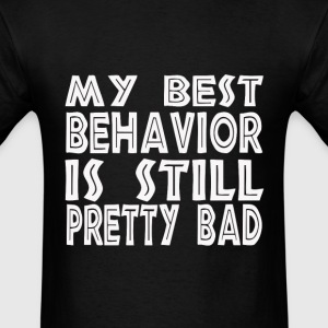 Best Behavior Girls - Men's T-Shirt