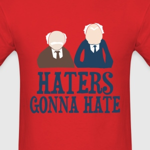 Haters Gonna Hate1 - Men's T-Shirt