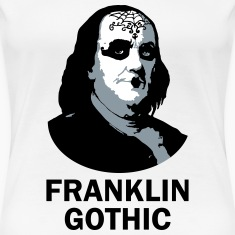 Franklin Gothic Women's T-Shirts