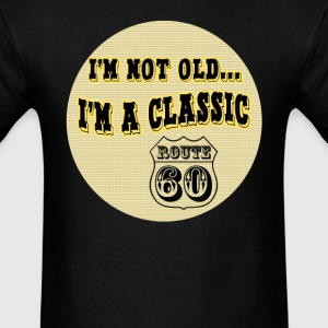 Im a classic 60th birthday gifts - Men's T-Shirt