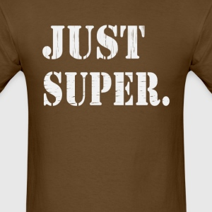 Just Super - Men's T-Shirt