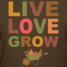 Live Love Grow Women's T-Shirts