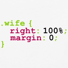 My Wife is Right T-Shirts