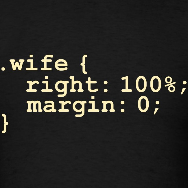 My Wife is Right (expressed in Code)